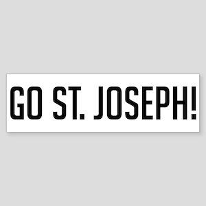 Go St. Joseph! Bumper Sticker