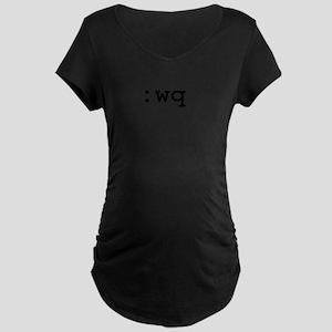 :wq vim command Maternity Dark T-Shirt