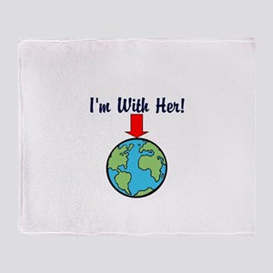 I'm with her, mother earth Throw Blanket