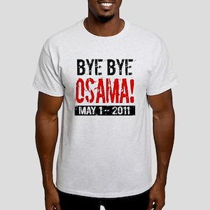 Bye Osama Light T-Shirt