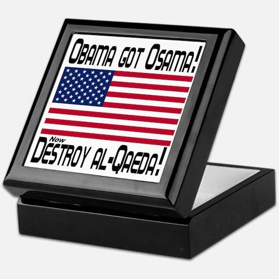 Obama Got Osama! Now Destroy al-Qaeda Keepsake Box