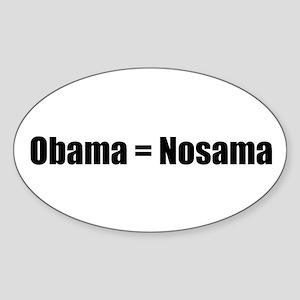 Obama=Nosama Sticker (Oval)
