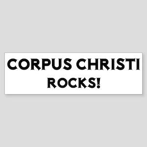 Corpus Christi Rocks! Bumper Sticker
