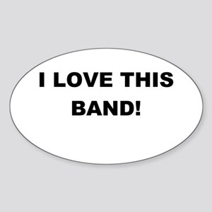 I Love This Band Oval Sticker