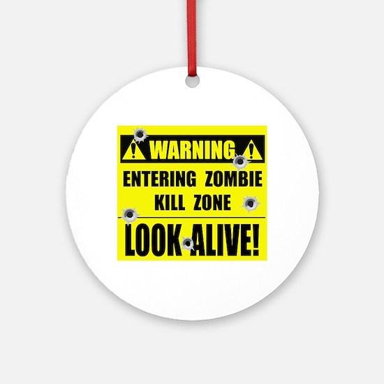WARNING: Zombie Kill Zone Ornament (Round)