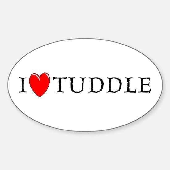 I Love Tuddle Oval Decal