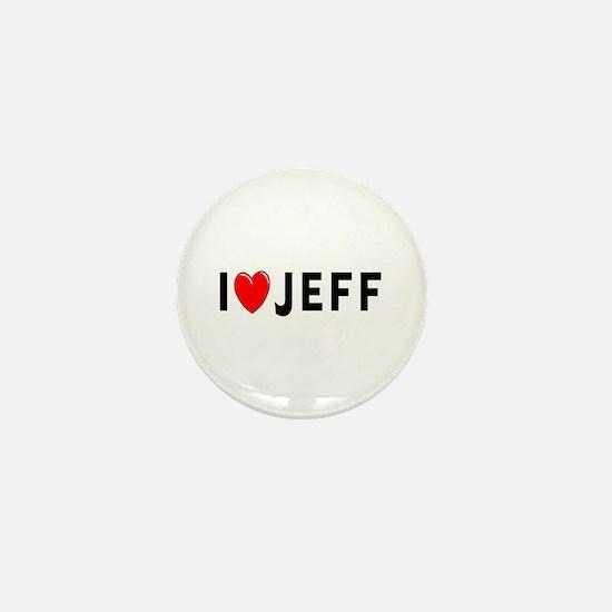 I Love Jeff Mini Button