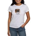 IT'S BEEN A LONG DAY (BOXER LOOK) Women's T-Shirt