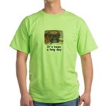 IT'S BEEN A LONG DAY (BOXER LOOK) Green T-Shirt
