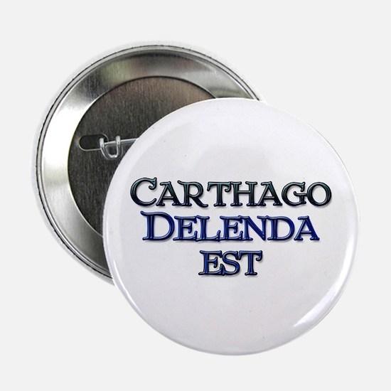 "Carthago Delenda Est! 2.25"" Button (10 pack)"