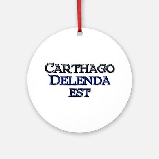 Carthago Delenda Est! Ornament (Round)