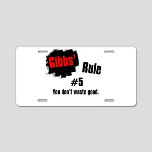 Gibbs' Rule #5 Aluminum License Plate