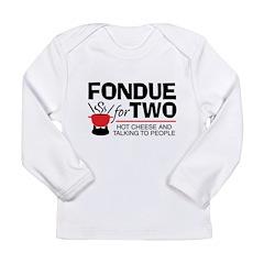 Fondue For Two Long Sleeve Infant T-Shirt