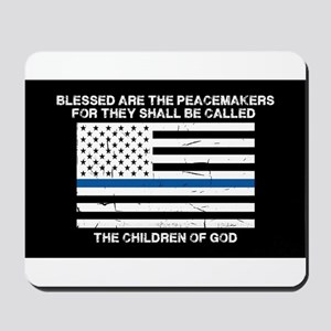 Blessed Are The Peacemakers Mousepad