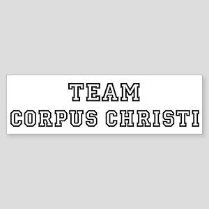 Team Corpus Christi Bumper Sticker