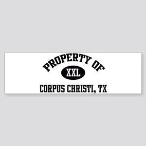 Property of Corpus Christi Bumper Sticker