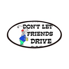 Friends Drive Sober Patches