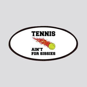 Tennis Ain't For Sissies Patches