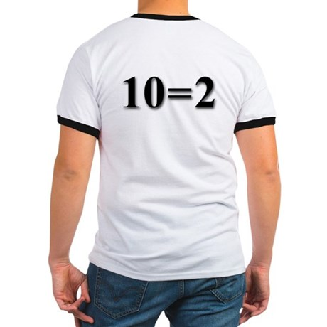 """Two Equals Two"" Ringer T"