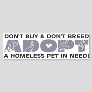 Grey Adopt Bumper Sticker