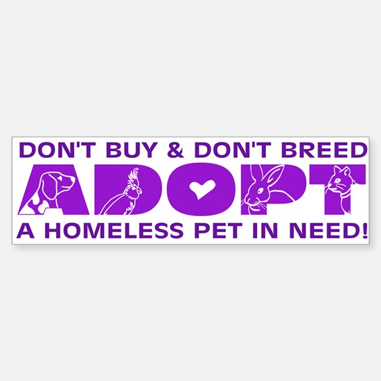 Purple Adopt Bumper Bumper Bumper Sticker