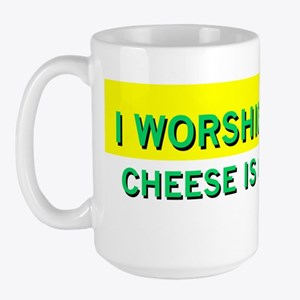 Worship Cheese Large Mug
