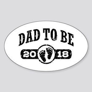 Dad To Be 2018 Sticker (Oval)