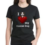 I Love My Rescue Dog Women's Dark T-Shirt
