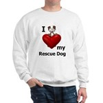 I Love My Rescue Dog Sweatshirt