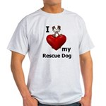 I Love My Rescue Dog Light T-Shirt