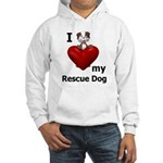 I Love My Rescue Dog Hooded Sweatshirt
