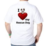 I Love My Rescue Dog Golf Shirt