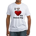 I Love My Rescue Dog Fitted T-Shirt