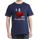 I Love My Rescue Dog Dark T-Shirt