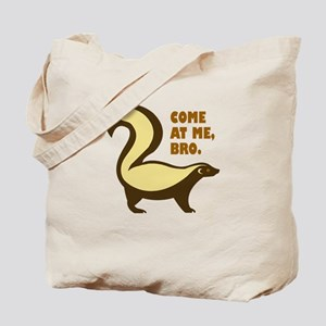 Honey Badger, Bro Tote Bag