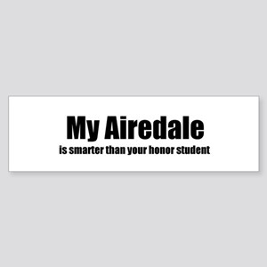 My Airedale is smarter than y Bumper Sticker