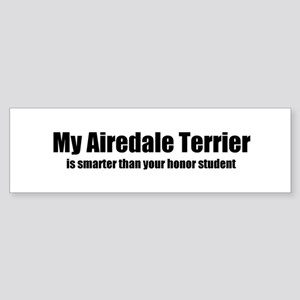 My Airedale Terrier is smarte Bumper Sticker