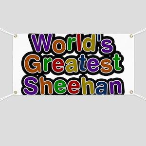 World's Greatest Sheehan Banner