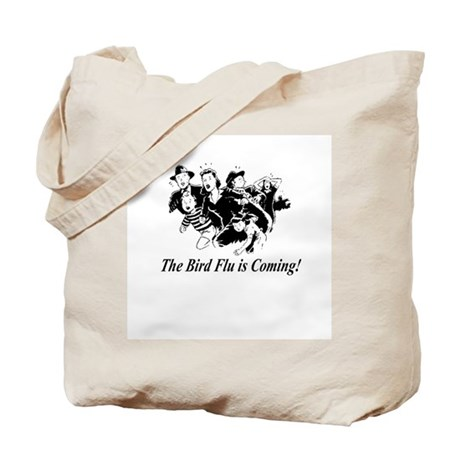 """""""The Bird Flu is Coming!"""" Tote Bag"""