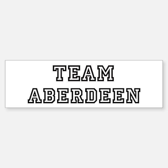 Team Aberdeen Bumper Bumper Bumper Sticker