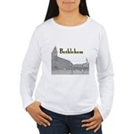 Bethlehem Women's Long Sleeve T-Shirt