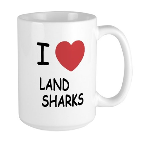 I heart land sharks Large Mug