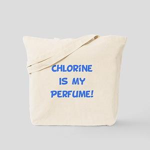 Chlorine Is My Perfume! Tote Bag