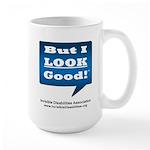 But I Look Good! Large Mug Mugs