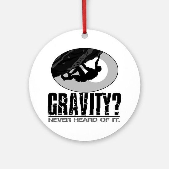 Gravity? Rock Climber Ornament (Round)
