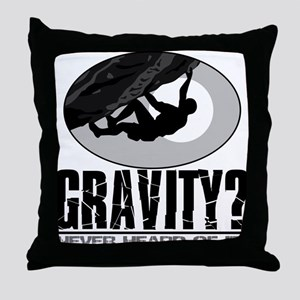 Gravity? Rock Climber Throw Pillow
