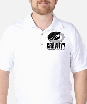 Gravity? Rock Climber Golf Shirt