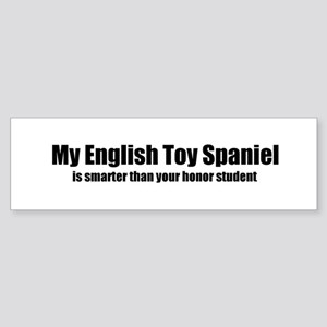 My English Toy Spaniel is sma Bumper Sticker
