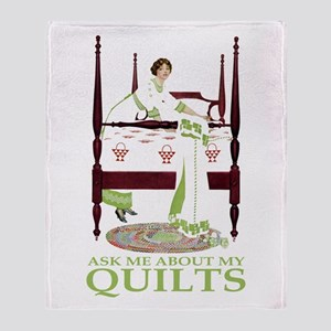 ASK ME ABOUT MY QUILTS! Throw Blanket