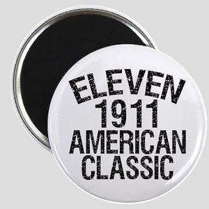 1911, 100th Birthday Magnet